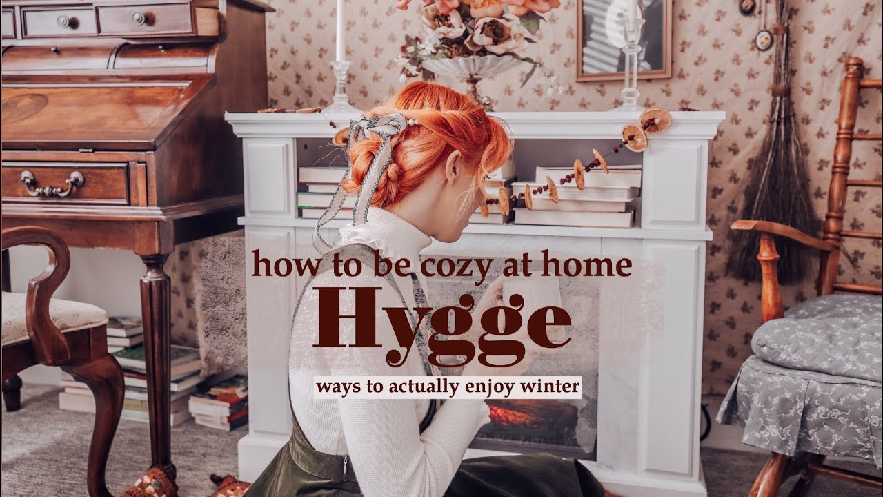 How to Be Cozy at Home | Hygge Tips + Ways to actually enjoy winter & live the Danish way 🕯️
