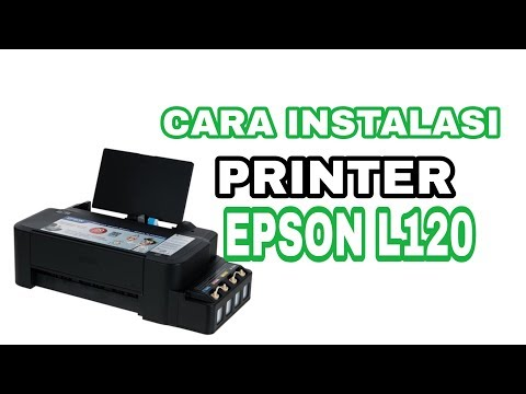 Cara Instal Driver Printer Epson L120 Tanpa Cd.
