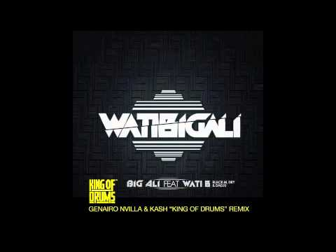 BIG ALI ft WATI B - WATIBIGALI - GENAIRO NVILLA & KASH _ KING OF DRUMS _ REMIX - SNIP