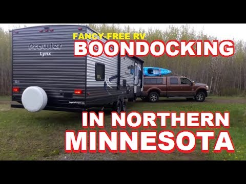 Boondocking in Northern Minnesota - Part 1 | Fancy Free RV