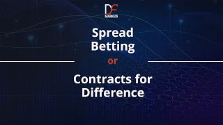 Spread Betting or Contracts for Difference