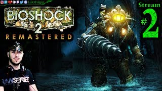 BioShock 2 HD 🐛💉Pro👹🌊 PC💻Max✨ #2nd Stream🎋