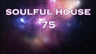 SOULFUL HOUSE 75