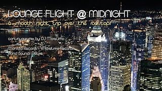 DJ Maretimo - Loungeflight @ Midnight - 4+Hours Smooth Living, HD, 2018, Bar Lounge Music