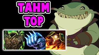 BRUISER TAHM KENCH TOP IS INSANE | BEST TOP LANER FOR SURE | League of Legends