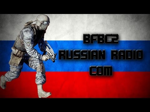 BFBC2 Russian SP Conversations *RADIO COM*