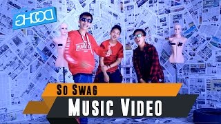 G-SWAG - So Swag (KUMIS GANG) [Official Music Video]