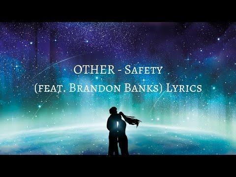 OTHER - Safety (feat. Brandon Banks) Lyrics