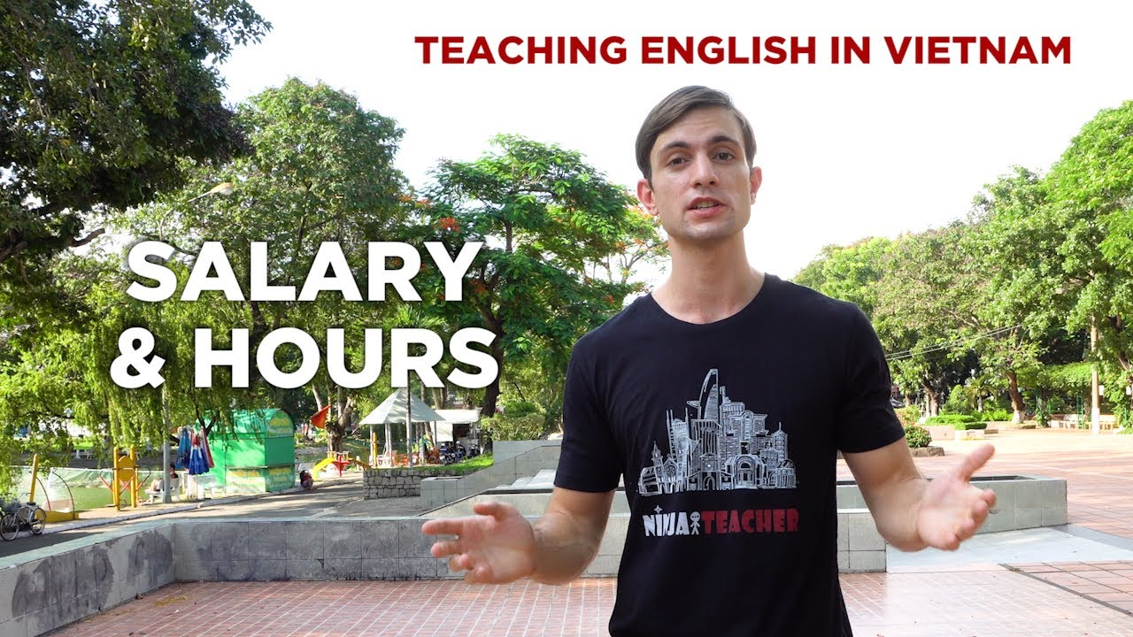 A Comprehensive Guide to Teaching English in Vietnam in 2019