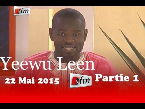 Yeewu Leen - 22 Mai 2015 - Partie 1
