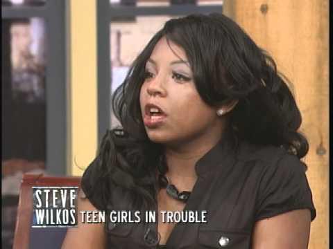 Teen Girls In Trouble (The Steve Wilkos Show)