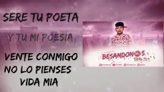 Besandonos - Mike Sn | Video Lyric (Sn Records)