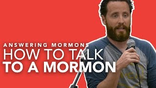 How To Talk To Mormons