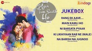 agar-tum-saath-ho---full-jukebox-ritu-barmecha-hitesh-bharadwaj-anand-bajpai