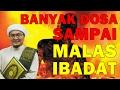 (ALLAHUAKBAR) Ustaz Jafri Abu Bakar 2017 - Punya Banyak DOSA Menimbun Sampai Malas Buat Ibadat