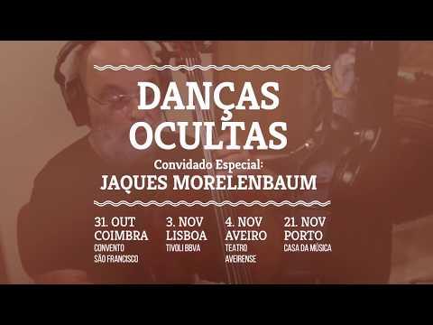 Danças Ocultas | Convidado especial: Jaques Morelenbaum | Misty Fest 2018