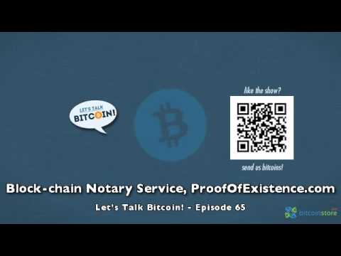 Block-chain Notary Service, ProofOfExistence.com