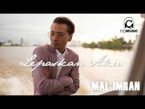 Lepaskan Aku - Mal Imran (Official Audio)