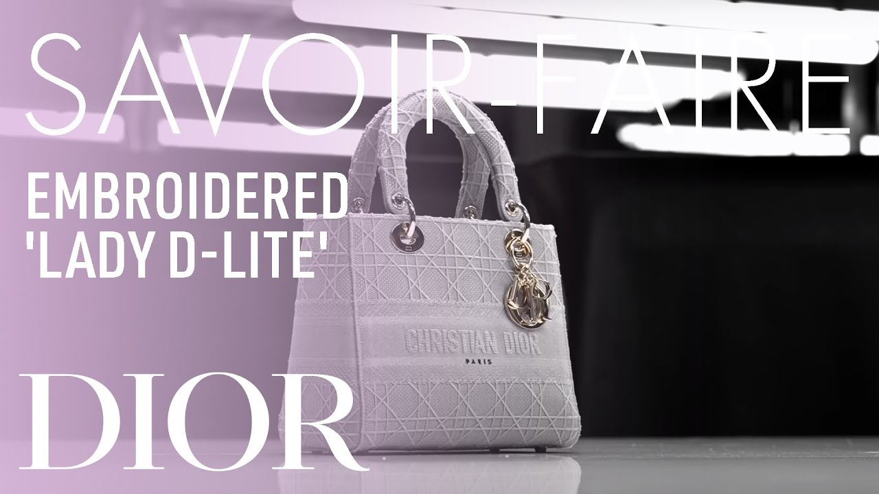 Introducing the Savoir-Faire of the Dior 'Lady D-Lite' Bag