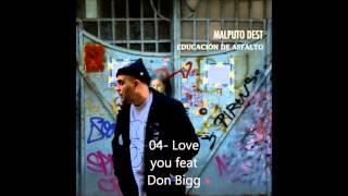 Malputo Dest - 04 Love U ft Don Bigg