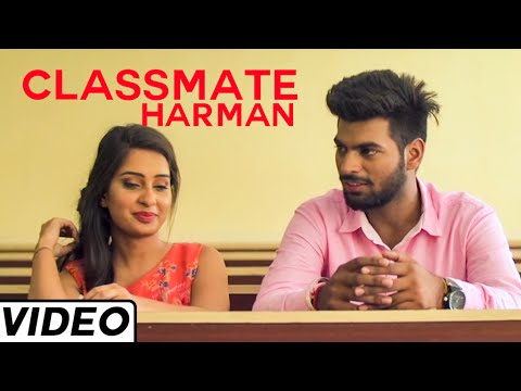 Classmate Hit Punjabi Love Song By Harman | Latest Punjabi