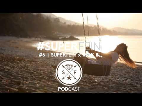 6  SUPERFEIN x Max ill