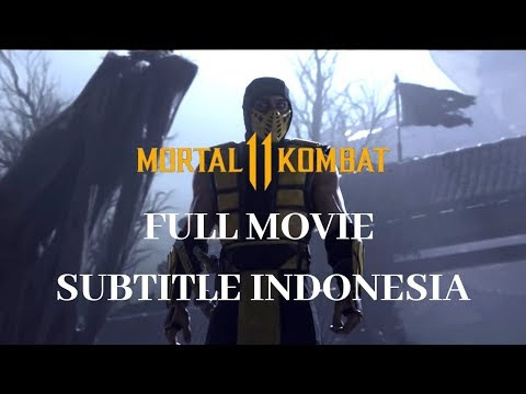 Mortal Kombat 11 Full Movie Subtitle Indonesia Episode 1
