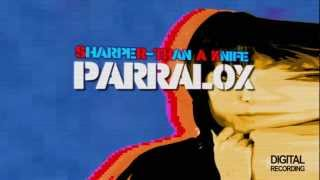 Parralox - Sharper Than A Knife (Lyric Video) (Pete Hammond Remix)