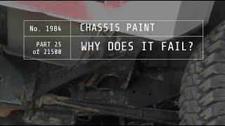 Chassis Paint.  Why Does It Fail?