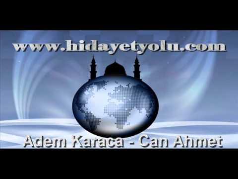 Adem Karaca - Can Ahmet