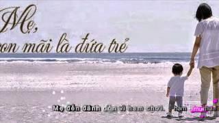 Không Ai Yêu Con Bằng Mẹ (lyrics/karaoke)