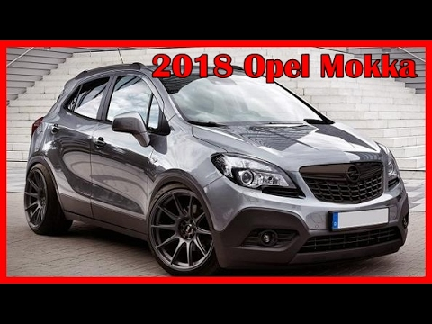 2018 opel mokka picture gallery youtube. Black Bedroom Furniture Sets. Home Design Ideas