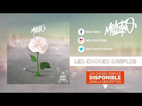 Youtube: Melfiano: Les choses simples feat Vesty (El Gaouli)
