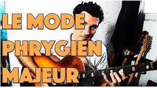 le mode phrygien majeur - le guitar vlog 061