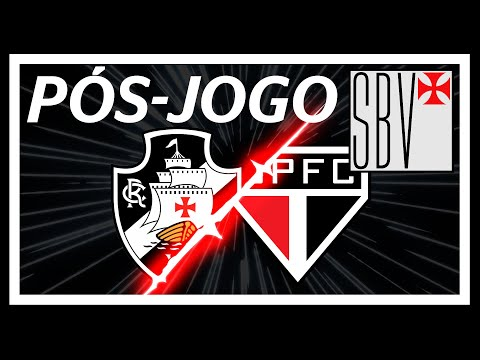 FUTEBOL TOTAL VASCO 2x0 São Paulo  Brasileirão  Pós-jogo SBV