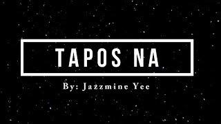 TAPOS NA (Tagalog Spoken Poetry)   Original Composition