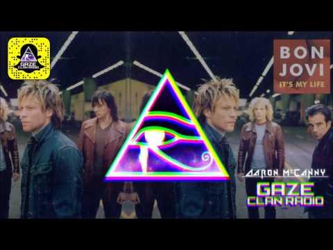 Bon Jovi - It's My Life (Aaron McCanny Bootleg)