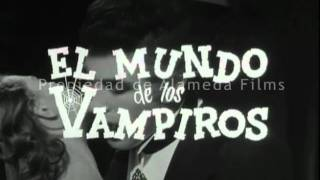 El mundo de los vampiros (trailer original)/ World of vampires (original trailer)