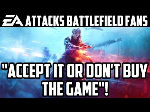 "EA Responds to Women in Battlefield 5 Controversy, Attacks Fans | �pt It Or Don't Buy The Game""!"
