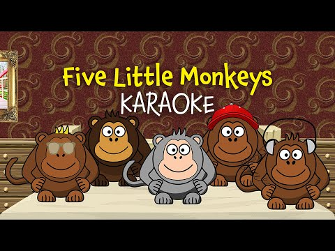 Five Little Monkeys (instrumental Nursery Rhyme - Lyrics Video For Karaoke)