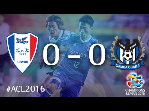 SUWON SAMSUNG BLUEWINGS vs GAMBA OSKA: AFC Champions League 2016 (Group Stage)