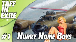 B-17 The Mighty 8th - Hurry Home Boys - Mission 1