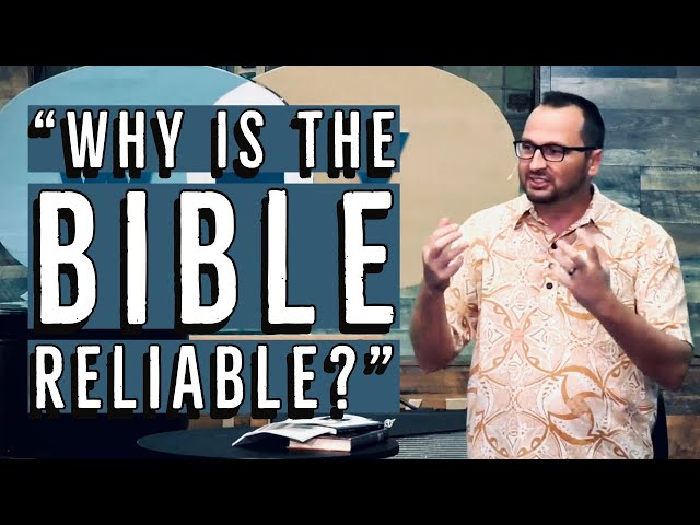 4. Kaimuki Christin Church - Is the Bible Reliable? - Why Trust the Bible? - 2 Timothy 3:16