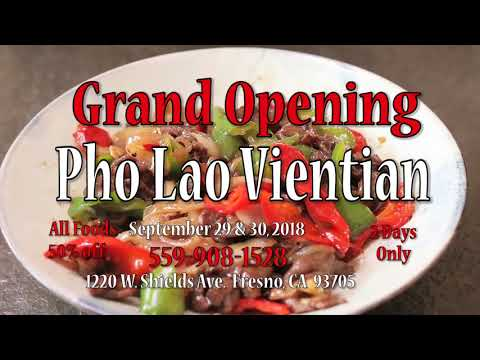 Pho Lao Vientian Grand Opening!