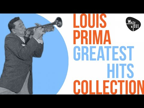 Louis Prima - Greatest Hits, Bebop & Swing
