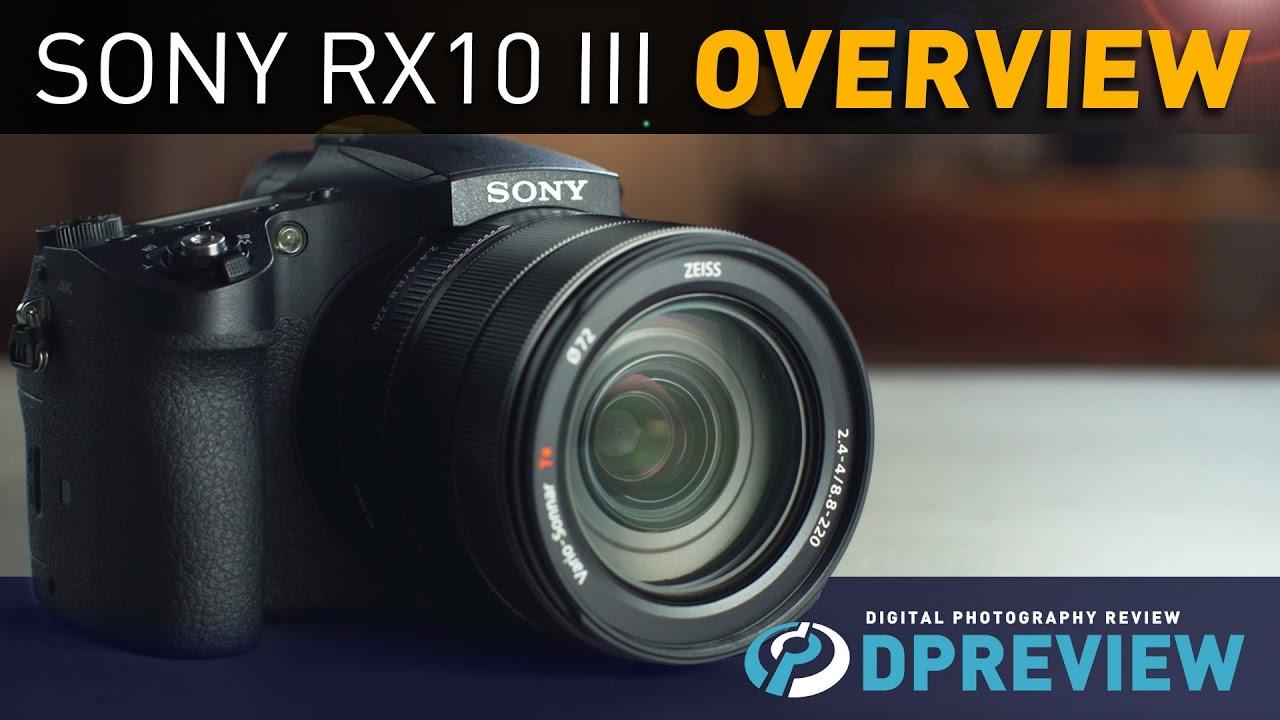 Sony Cyber-shot DSC-RX10 III Overview