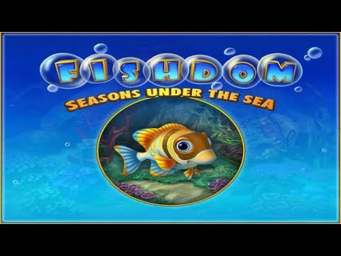 Live Stream Of Fishdom: Seasons Under The Sea