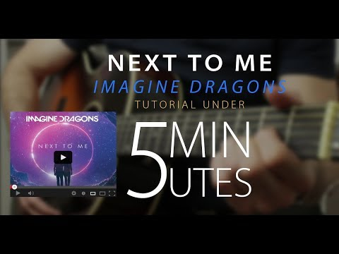 Next to me - Imagine Dragons Easy Guitar Tutorial/Lesson Cover w ...