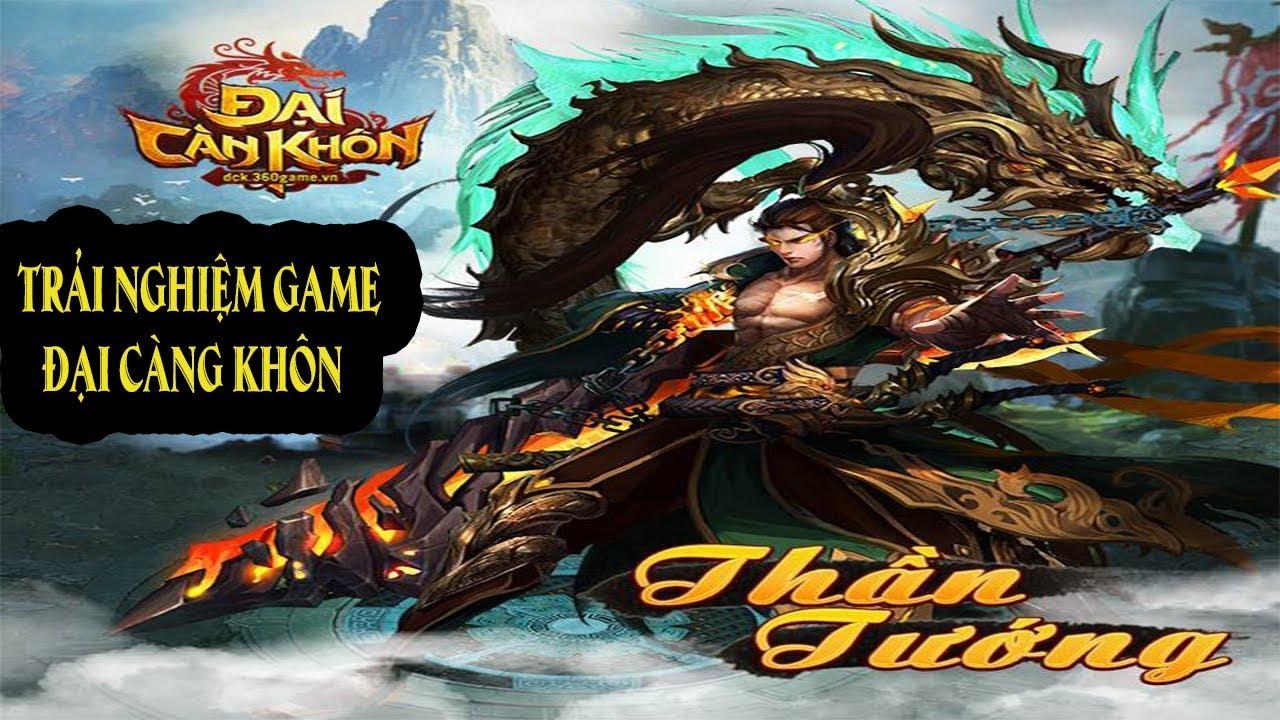 [360Game.vn]Trải nghiệm games ĐẠI CÀN KHÔN 2.5D ( Webgame)ra mắt ngày 19 tháng 9 năm 2017