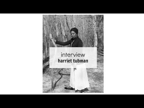 Interview | Harriet Tubman